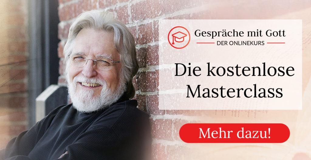Gespräche mit Gott kostenlose Masterclass