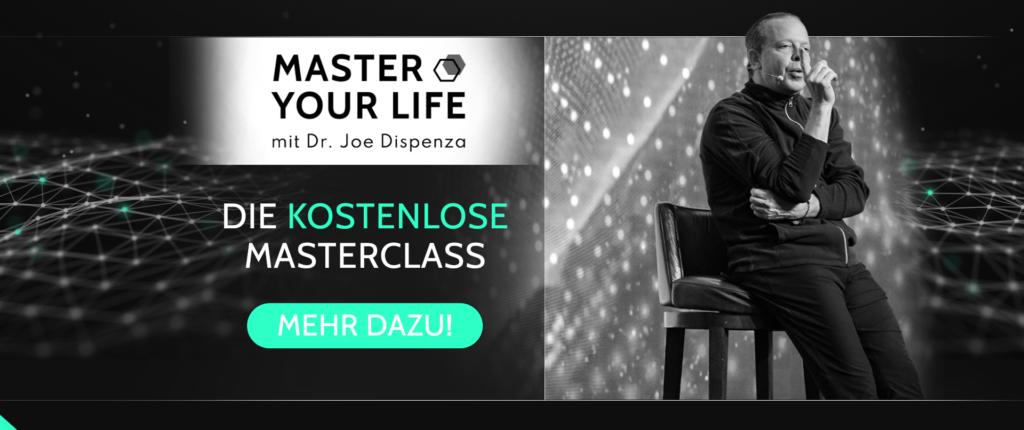 Master your Life Masterclass mit Dr. Joe Dispenaz